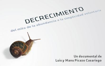 Documental 'Decrecimiento' de Luis y Manu Picazo
